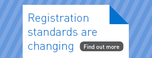 Registration standards are changing. Find out more.